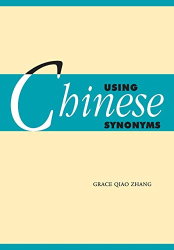 9780521617871: Using Chinese Synonyms (Using (Cambridge))