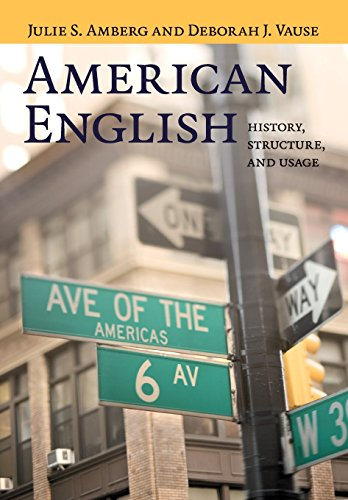 American English: History, Structure, and Usage: Amberg, Julie S.,