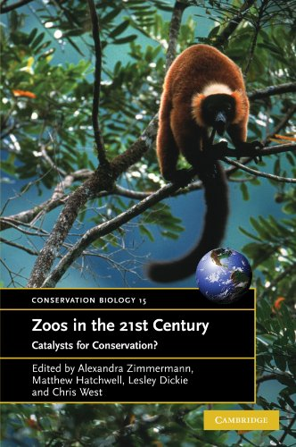 Zoos in the 21st Century: Catalysts for Conservation? (Conservation Biology): Cambridge University ...