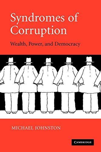 9780521618595: Syndromes of Corruption: Wealth, Power, and Democracy