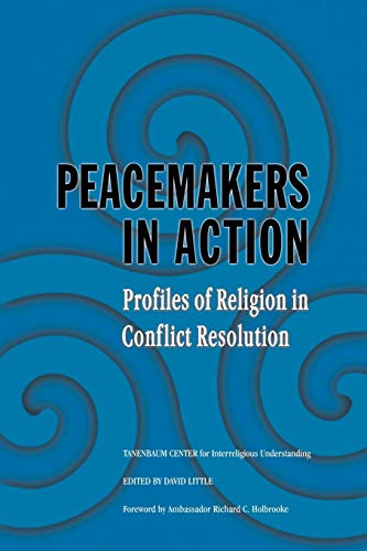 9780521618946: Peacemakers in Action: Profiles of Religion in Conflict Resolution