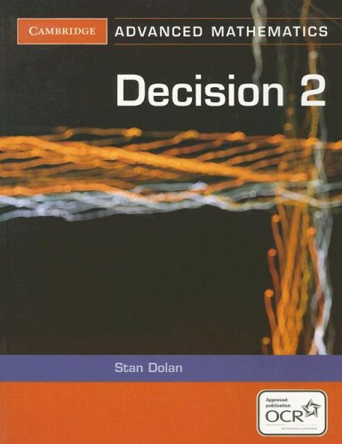 9780521619158: Decision 2 for OCR (Cambridge Advanced Level Mathematics for OCR)