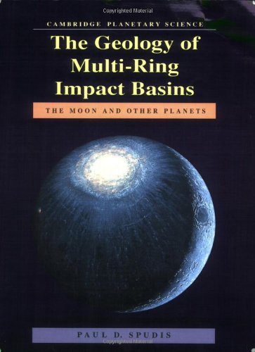 9780521619233: The Geology of Multi-Ring Impact Basins: The Moon and Other Planets (Cambridge Planetary Science Old)