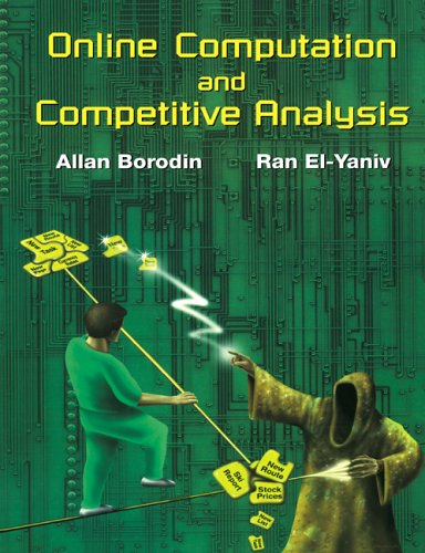 9780521619462: Online Computation and Competitive Analysis