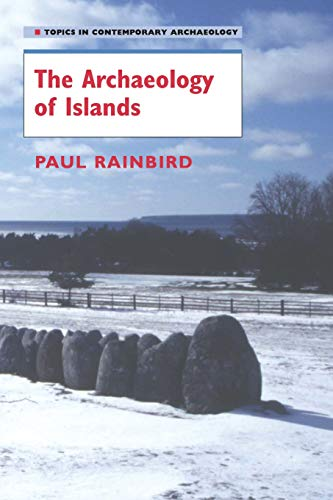 9780521619615: The Archaeology of Islands