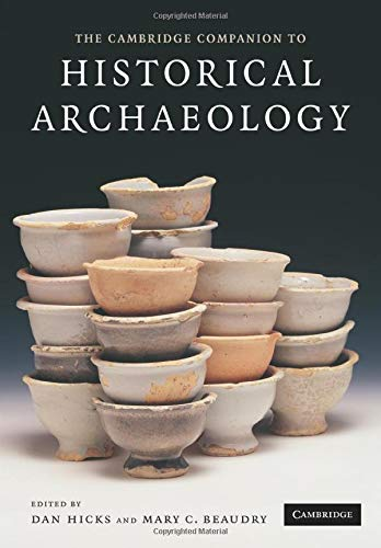 9780521619622: The Cambridge Companion to Historical Archaeology
