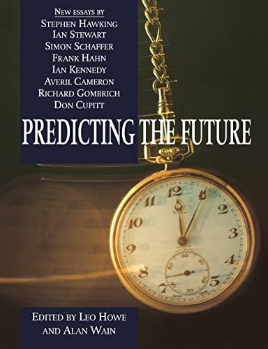 9780521619745: Predicting the Future (Darwin College Lectures)
