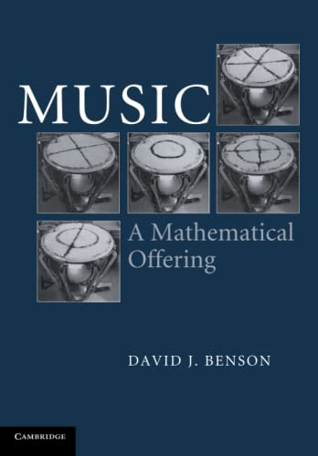 9780521619998: Music: A Mathematical Offering