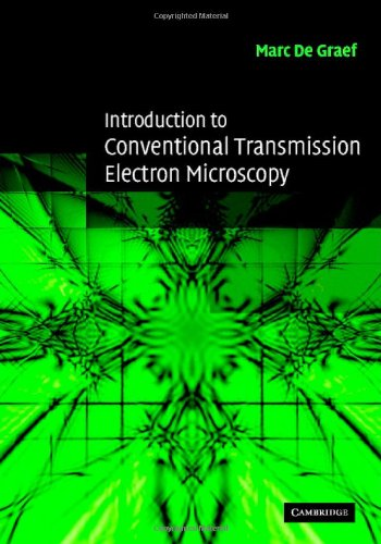 9780521620062: Introduction to Conventional Transmission Electron Microscopy (Cambridge Solid State Science Series)