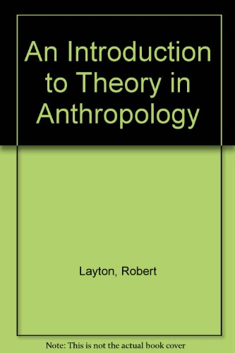 9780521620185: An Introduction to Theory in Anthropology