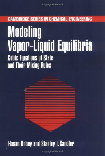 9780521620277: Modeling Vapor-Liquid Equilibria: Cubic Equations of State and their Mixing Rules (Cambridge Series in Chemical Engineering)