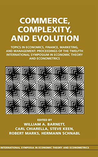 9780521620307: Commerce, Complexity, and Evolution Hardback: Topics in Economics, Finance, Marketing, and Management: Proceedings of the Twelfth International ... Symposia in Economic Theory and Econometrics)
