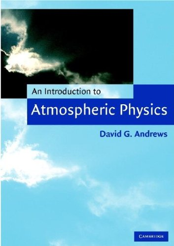 9780521620512: An Introduction to Atmospheric Physics