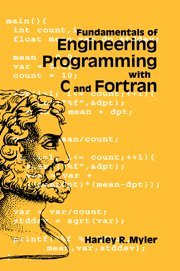 9780521620635: Fundamentals of Engineering Programming with C and Fortran