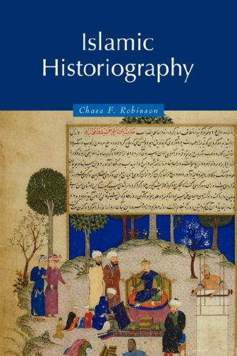 Islamic Historiography: Chase F. Robinson
