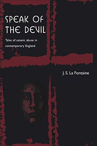 9780521620826: Speak of the Devil: Tales of Satanic Abuse in Contemporary England