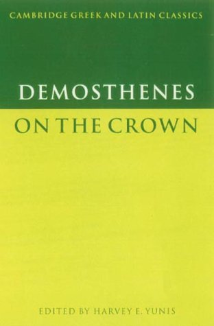 9780521620925: Demosthenes: On the Crown (Cambridge Greek and Latin Classics)