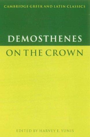 9780521620925: Demosthenes: On the Crown (Cambridge Greek and Latin Classics)