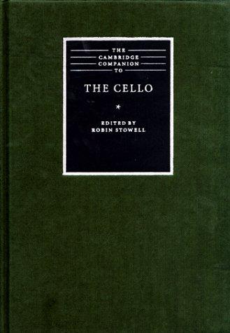 9780521621014: The Cambridge Companion to the Cello (Cambridge Companions to Music)