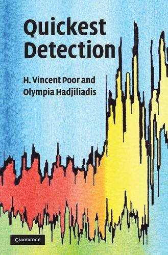 Quickest Detection: H. Vincent Poor
