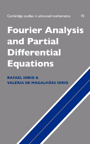9780521621168: Fourier Analysis and Partial Differential Equations Hardback (Cambridge Studies in Advanced Mathematics)