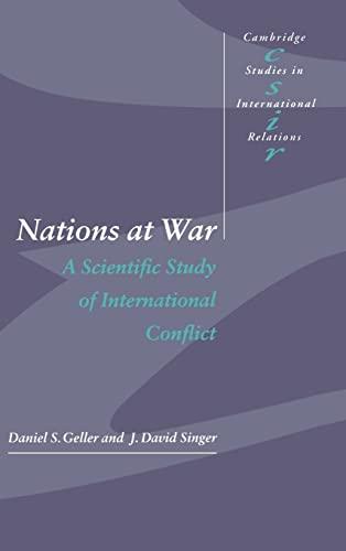 9780521621199: Nations at War Hardback: A Scientific Study of International Conflict (Cambridge Studies in International Relations)