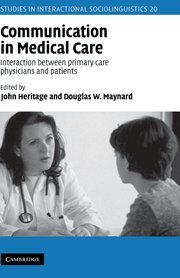 9780521621236: Communication in Medical Care: Interaction between Primary Care Physicians and Patients