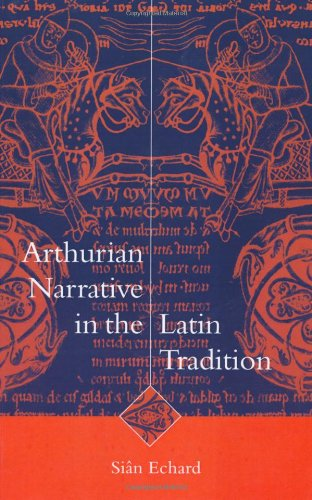 9780521621267: Arthurian Narrative in the Latin Tradition (Cambridge Studies in Medieval Literature)