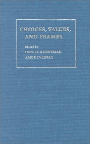 9780521621724: Choices, Values, and Frames
