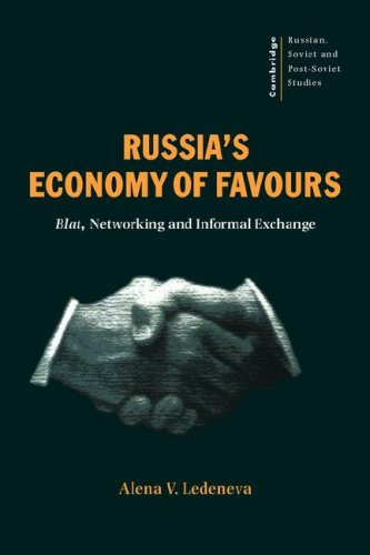 9780521621748: Russia's Economy of Favours: Blat, Networking and Informal Exchange (Cambridge Russian, Soviet and Post-Soviet Studies)