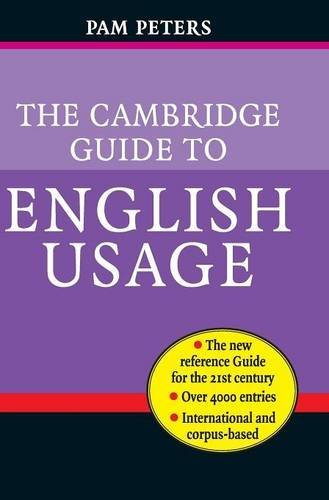 The Cambridge Guide to English Usage (Hardcover): Pam Peters