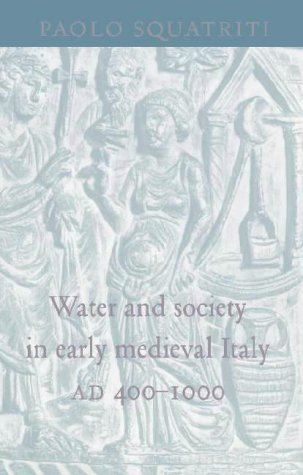 9780521621922: Water and Society in Early Medieval Italy, AD 400–1000