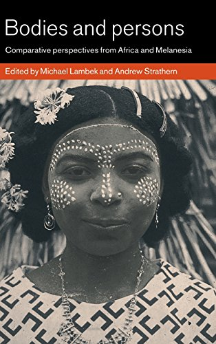 9780521621946: Bodies and Persons: Comparative Perspectives from Africa and Melanesia