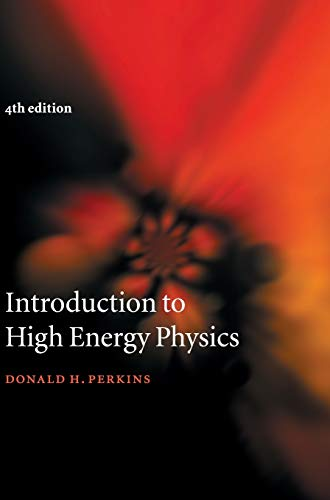 9780521621960: Introduction to High Energy Physics