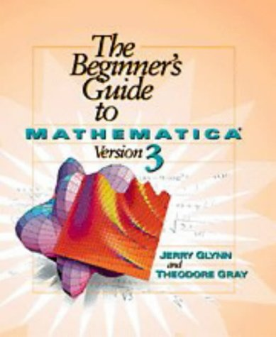 9780521622028: The Beginner's Guide to Mathematica ® Version 3