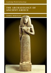 9780521622059: The Archaeology of Ancient Greece (Cambridge World Archaeology)