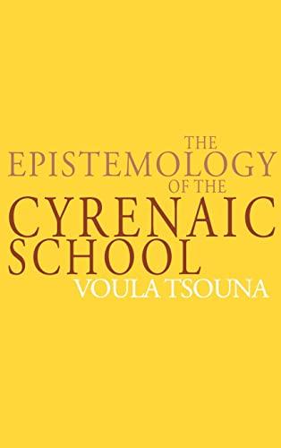 9780521622073: The Epistemology of the Cyrenaic School Hardback