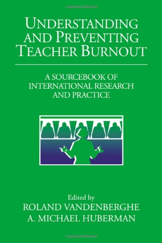 9780521622134: Understanding and Preventing Teacher Burnout Hardback: A Sourcebook of International Research and Practice (The Jacobs Foundation Series on Adolescence)