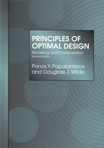 9780521622158: Principles of Optimal Design: Modeling and Computation
