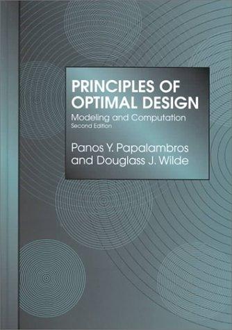 9780521622158: Principles of Optimal Design: Modeling and Computation