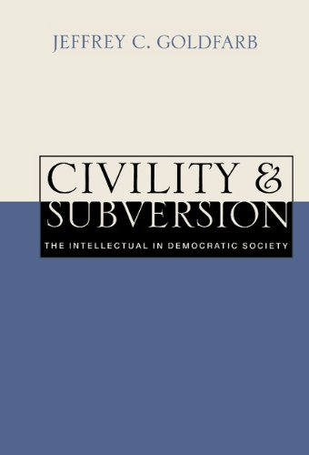 9780521622202: Civility and Subversion: The Intellectual in Democratic Society