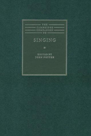 9780521622257: The Cambridge Companion to Singing (Cambridge Companions to Music)