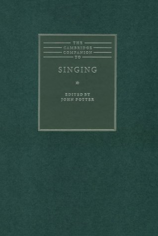 9780521622257: The Cambridge Companion to Singing (Cambridge Companions to Music)