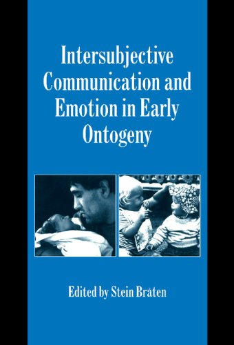 9780521622578: Intersubjective Communication and Emotion in Early Ontogeny