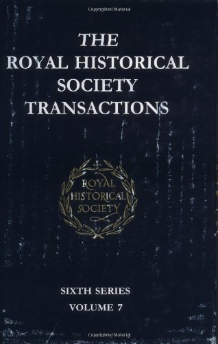 Transactions of the Royal Historical Society: Series 6: Sixth Series (Hardback): Royal Historical ...