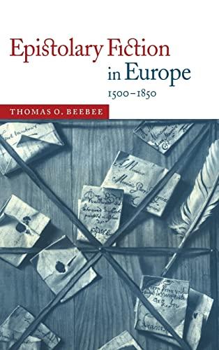 9780521622752: Epistolary Fiction in Europe, 1500-1850