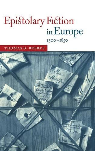 9780521622752: Epistolary Fiction in Europe 1500-1850
