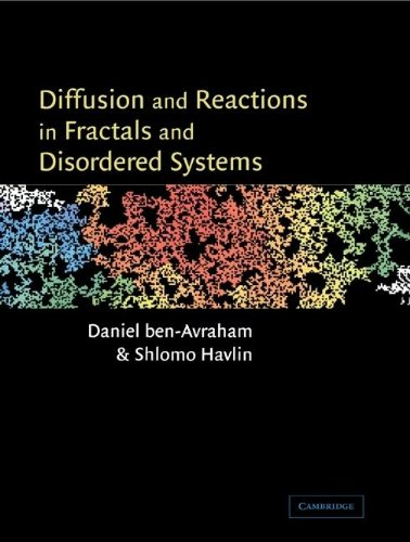 9780521622783: Diffusion and Reactions in Fractals and Disordered Systems (Cambridge Nonlinear Science Series)