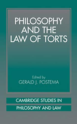 9780521622820: Philosophy and the Law of Torts (Cambridge Studies in Philosophy and Law)