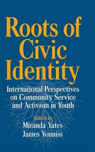 9780521622837: Roots of Civic Identity: International Perspectives on Community Service and Activism in Youth